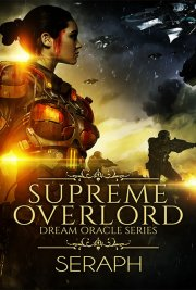 Dream Oracle Series: Supreme Overlord