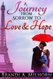 A Journey from Sorrow to Love & Hope